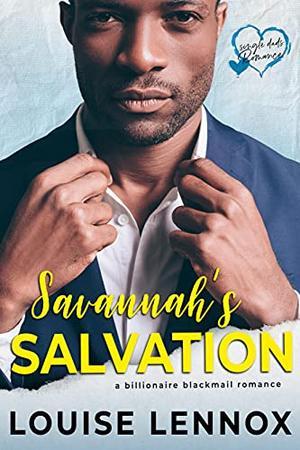Savannah's Salvation by Louise Lennox