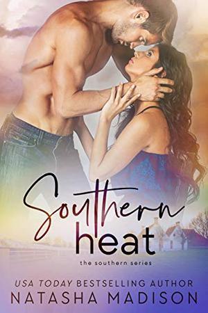 Southern Heat by Natasha Madison