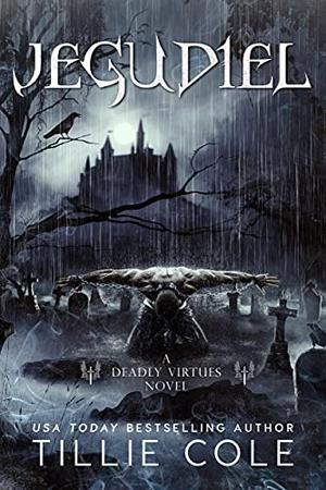 Jegudiel  (Deadly Virtues Book Two) by Tillie Cole