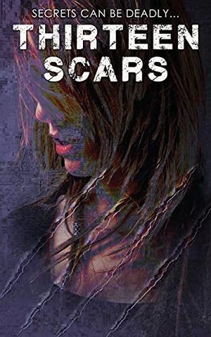 Thirteen Scars by Elisabeth Scott