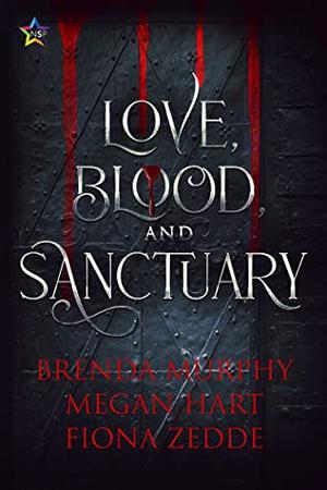 Love, Blood, and Sanctuary by Brenda Murphy, Megan Hart, Fiona Zedde