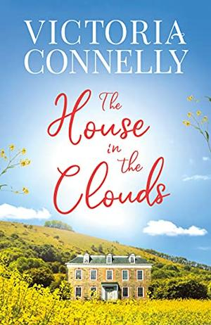 The House in the Clouds by Victoria Connelly