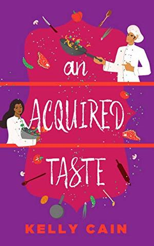 An Acquired Taste by Kelly Cain