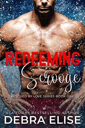 Redeeming Scrooge by Debra Elise