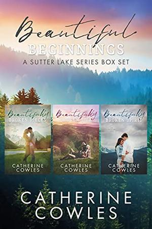 Beautiful Beginnings by Catherine Cowles