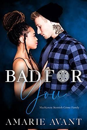 Bad For You: A Dark High School Romance by Amarie Avant, Vixen Designs