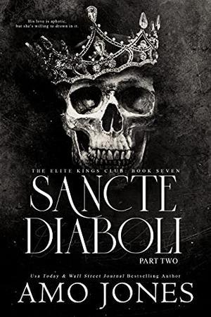 Sancte Diaboli: Part Two by Amo Jones