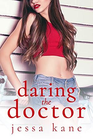 Daring the Doctor by Jessa Kane