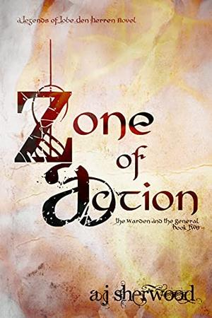 Zone of Action by A.J. Sherwood