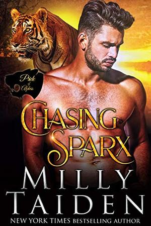 Chasing Sparx by Milly Taiden