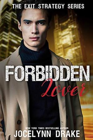 Forbidden Lover by Jocelynn Drake