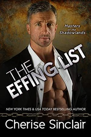 The Effing List by Cherise Sinclair