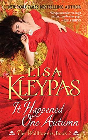 It Happened One Autumn: The Wallflowers, Book 2 by Lisa Kleypas