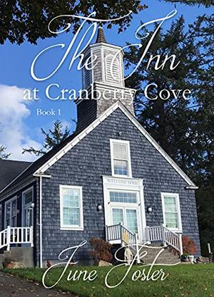The Inn at Cranberry Cove by June Foster