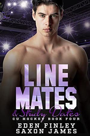 Line Mates & Study Dates by Eden Finley, Saxon James