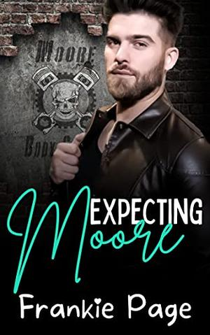 Expecting Moore by Frankie Page