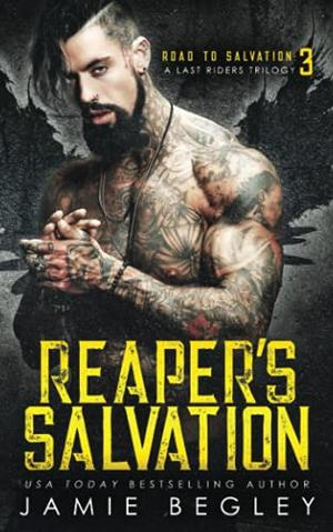 Reaper's Salvation by Jamie Begley