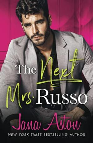 The Next Mrs Russo by Jana Aston