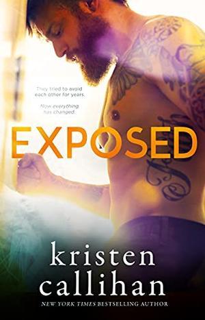 Exposed by Kristen Callihan