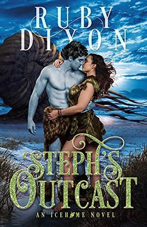 Steph's Outcast by Ruby Dixon