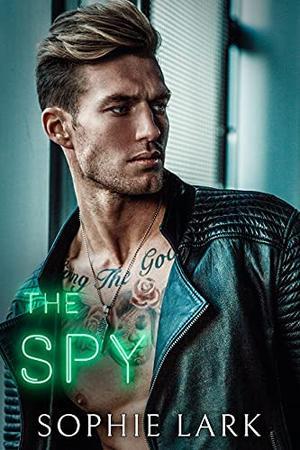 The Spy by Sophie Lark