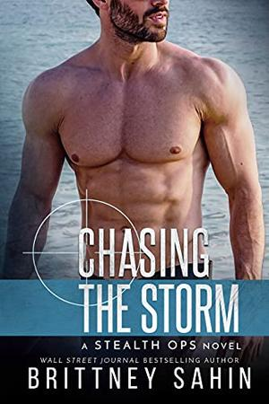 Chasing the Storm by Brittney Sahin