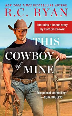 This Cowboy of Mine by R.C. Ryan