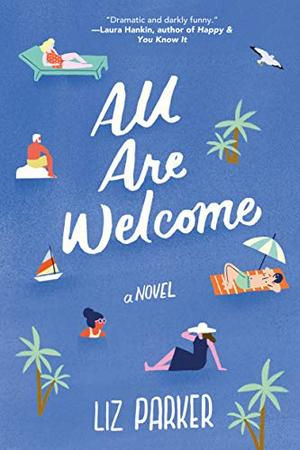 All Are Welcome by Liz Parker