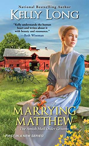 Marrying Matthew by Kelly Long