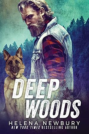 Deep Woods by Helena Newbury