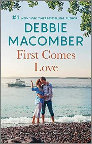 First Comes Love by Debbie Macomber