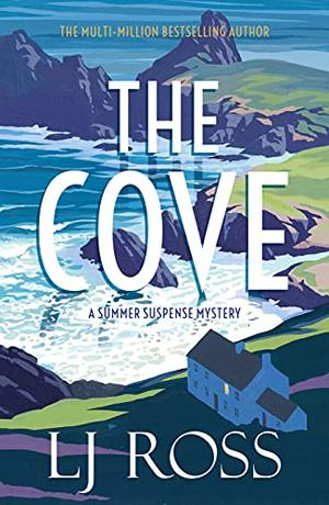 The Cove by L.J. Ross