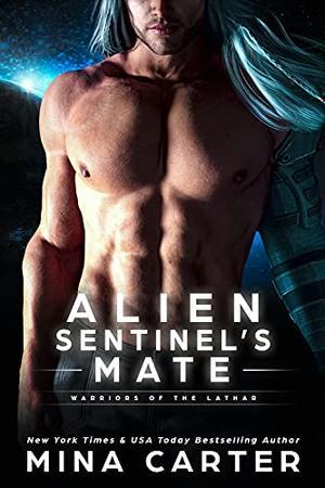 Alien Sentinel's Mate by Mina Carter