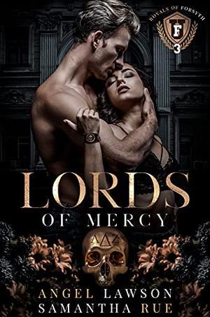 Lords of Mercy by Angel Lawson, Samantha Rue