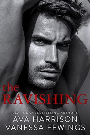 The Ravishing by Ava Harrison, Vanessa Fewings