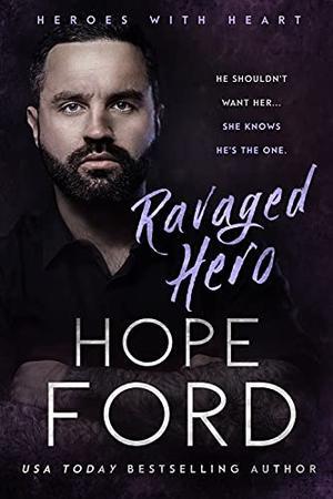 Ravaged Hero by Hope Ford