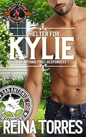 Shelter for Kylie  (Police and Fire: Operation Alpha) by Reina Torres