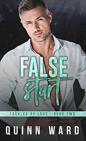False Start: An Out For You Gay Sports Romance by Quinn Ward