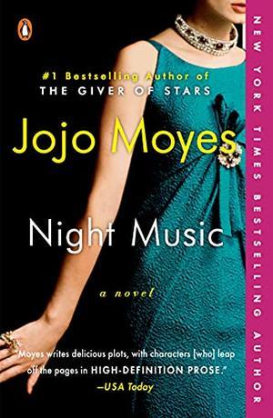 Night Music: A Novel by Jojo Moyes