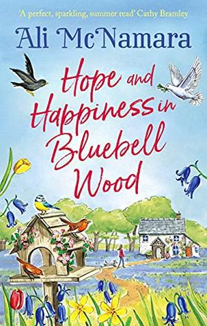 Hope and Happiness in Bluebell Wood by Ali McNamara