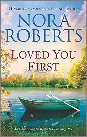 Loved You First: A 2-in-1 Collection  (Stanislaskis) by Nora Roberts