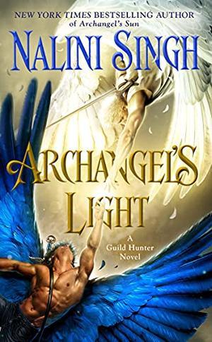 Archangel's Light by Nalini Singh