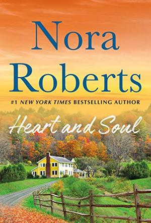 Heart and Soul: From This Day and Storm Warning - A 2-in-1 Collection by Nora Roberts