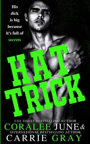 Hat Trick by Coralee June, Carrie Gray