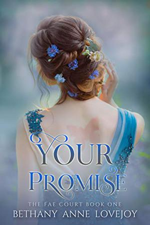 Your Promise by Bethany Anne Lovejoy