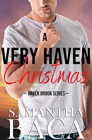 A Very Haven Christmas by Samantha Baca