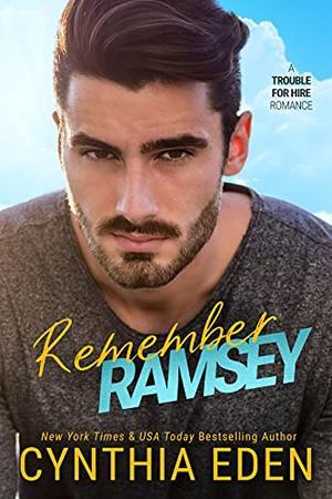 Remember Ramsey by Cynthia Eden