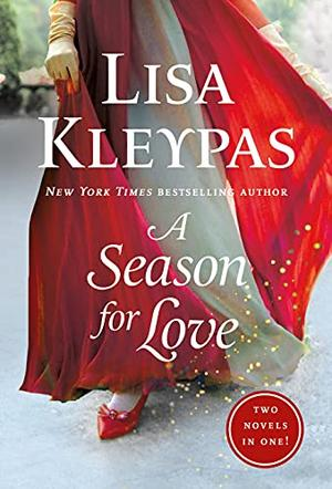 A Season for Love: 2-in-1 by Lisa Kleypas