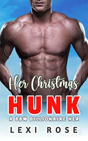 Her Christmas Hunk by Lexi Rose