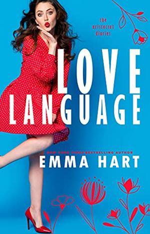 Love Language by Emma Hart